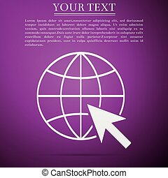 Go To Web icon isolated on purple background. Globe and cursor. Website pictogram. World wide web symbol. Internet symbol for your web site design, logo, app, UI. Flat design. Vector Illustration