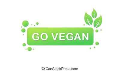 Go Vegan Badge. Vegan Button. Motion graphics