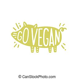 Go vegan motivational illustration.