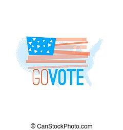 Go vote illustration primitive flag  on grundy US map background for election designs