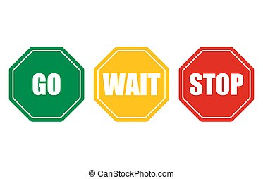 Go wait stop signs Traffic regulatory symbols