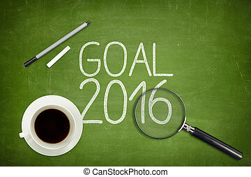 Goal 2016 concept on green blackboard with empty paper sheet