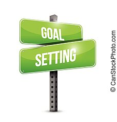 goal setting street sign illustration design over a white ...