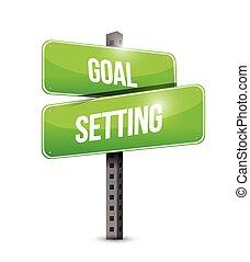 goal setting street sign illustration design over a white...