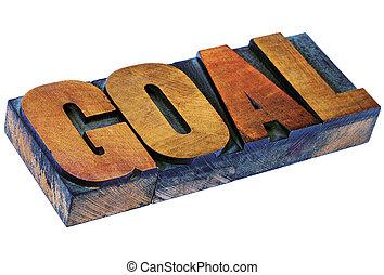 goal word in letterpress wood type