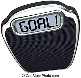 Goal Word Scale Weight Loss Target Lightweight - The word...