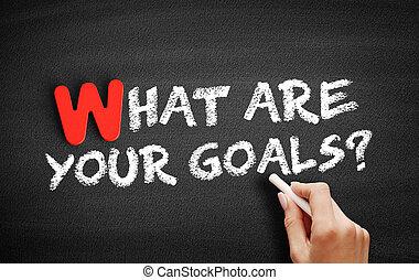 goals?, 何か, テキスト, あなたの, 黒板