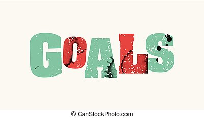 Goals Concept Colorful Stamped Word Illustration