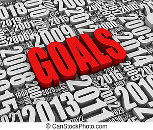 Goals - GOALS 3D text surrounded by calendar dates. Part of...