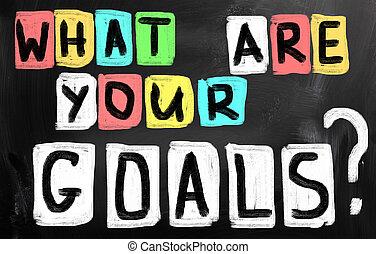 goals?, was, dein