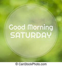 god dag, lördag, på, abstrakt, grön, bokeh, bakgrund.