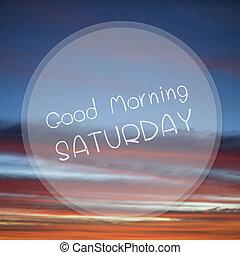god dag, lördag, på, soluppgång, sky, fläck, bakgrund.