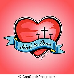 God is Love with heart, cross and banner. Vector design.