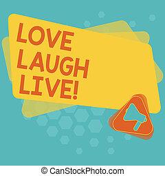 godere, concetto, amare colore, testo, risata, vuoto, tuo, umore, positivo, scrittura, live., megafono, rettangolo, essere, buono, triangolo, affari, parola, announcement., ispirare, giorni, ridere, dentro