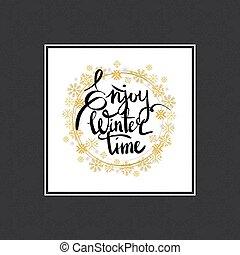 godere, iscrizione, inverno, cornice, scritto, tempo