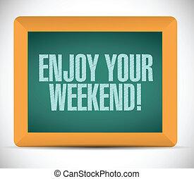 godere, messaggio, fine settimana, tuo, illustrazione