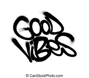 goed, illustration., overspray, op, verstoven, vibes, vector, graffiti, white., black , lettertype