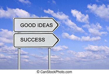 goed, succes, ideeën, meldingsbord, woorden, straat