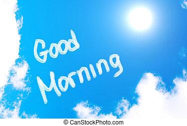 goede morgen, concept