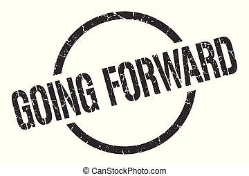 going forward stamp - going forward black round stamp