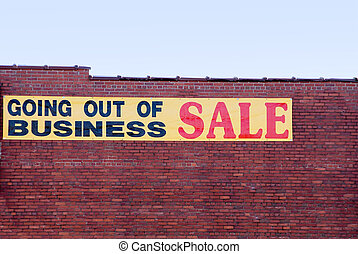 Going Out of Business - A sign advertising a going out of...