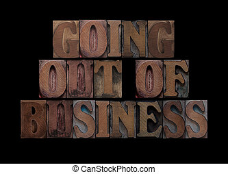 going out of business in wood type
