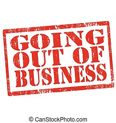 Going Out Of Business-stamp - Grunge rubber stamp with text...
