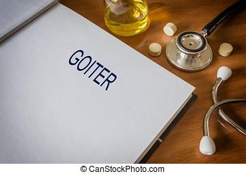 Goitre,  concept, écrit, Livre, Médecine, tablettes
