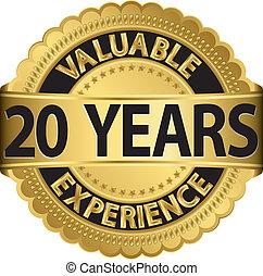 gol, 20, waardevol, ervaring, jaren