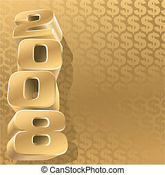 Gold 2008 - Number 2008 and gold dollar background