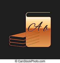 Gold ABC book icon isolated on black background. Dictionary ...