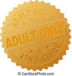 Gold ADULT ONLY Medallion Stamp