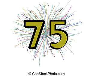 """75 - Gold and black """"75"""" in block letter form with fireworks..."""