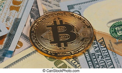 Gold Bitcoin Coin, BTC and Bills of Dollars are Rotating....