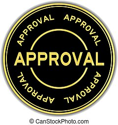 Gold color approval word round sticker on white background