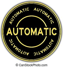 Gold color automatic word round sticker on white background