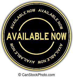 Gold color available now word round sticker on white background