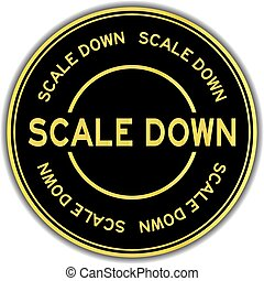 Gold color scale down word round sticker on white background