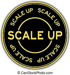 Gold color scale up word round sticker on white background