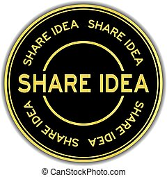 Gold color share idea word round sticker on white background