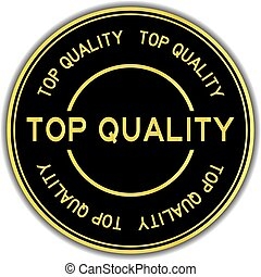 Gold color top quality word round sticker on white background