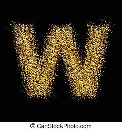 Gold dust font type letter W