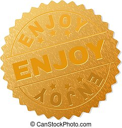 Gold ENJOY Badge Stamp - ENJOY gold stamp award. Vector gold...