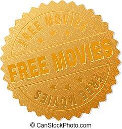 Gold FREE MOVIES Medal Stamp - FREE MOVIES gold stamp award...