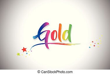 Gold Handwritten Word Text with Rainbow Colors and Vibrant Swoosh.