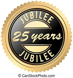 round seal colored black and gold for twenty-five years jubilee