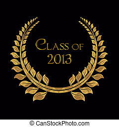 gold laurel for class of 2013 - Golden laurel for 2013...