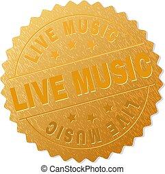 Gold LIVE MUSIC Medallion Stamp