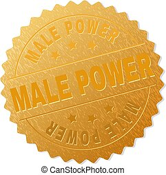Gold MALE POWER Medallion Stamp - MALE POWER gold stamp...