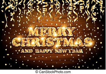 gold Merry Christmas and Happy New Year wood background with decoration on golden light confetti. Vector illustration. Xmas card.